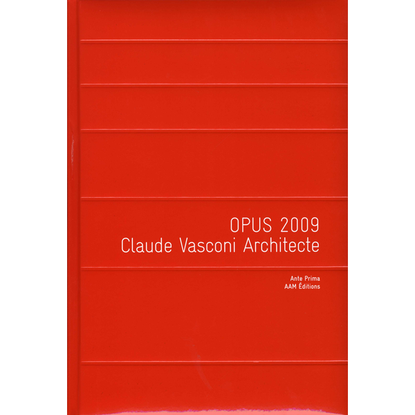 Opus 2009 claude vasconi architecte archives d for Claude vasconi architecte