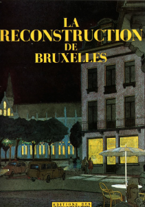 La reconstruction de Bruxelles